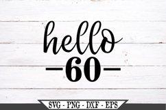 Hello 60 Birthday SVG Product Image 2