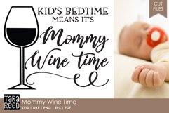 Mommy Wine Time - Wine SVG and Cut Files for Crafters Product Image 1