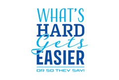 Whats Hard Gets Easier Product Image 3
