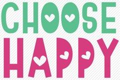 Choose Happy SVG, Cut File, Inspirational Shirt Design Product Image 2
