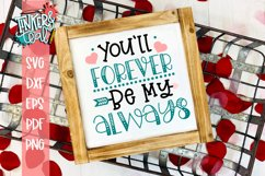 You'll Forever Be My Always Valentine SVG Product Image 1