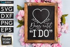 """Days Until """"I do"""" chalkboard SVG design Product Image 1"""