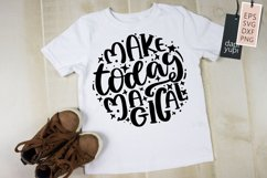 Motivational Quotes Make Today Magical Round Lettering SVG Product Image 2
