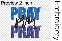 Pray Pray - Embroidery Files - 1479e Product Image 2