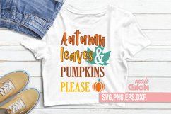 Autumn leaves and pumpkins please, Autumn sign, Fall saying Product Image 1