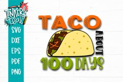 Taco About 100 Days School SVG Product Image 2