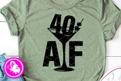 40 AF with martini svg Adult 40th Birthday decor Funny quote Product Image 1