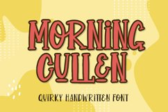 Morning Cullen - Quirky Handwritten Font Product Image 1