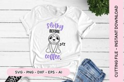 Sleepy SVG - Slothy Before Coffee With Sloth SVG Product Image 1