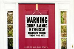Funny Online Learning Learning Front Door Sign Wine or Teach Product Image 2