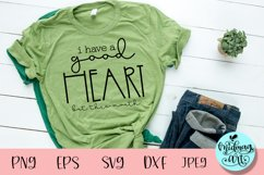 I have a good heart but this mouth svg, funny quotes svg Product Image 1