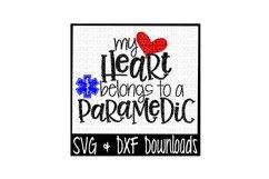 Paramedic SVG * My Heart Belongs To A Paramedic Cut File Product Image 1