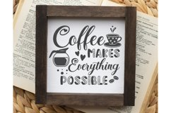 Coffee makes everything possible SVG, Coffee SVG, Coffee Product Image 2