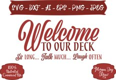 Welcome To Our Deck SVG Product Image 1