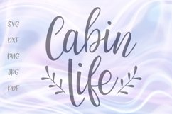 Cabin Life Cottage Wall Decor Sign Farm House Cut File SVG Product Image 1