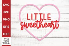 Little Sweetheart SVG, Valentine's Day SVG Product Image 2