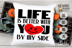 Life is better with you by my side BUNDLE - SVG Valentine Product Image 2