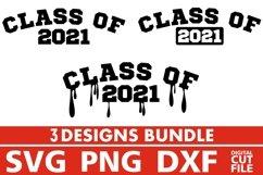 3x Class of 2021 svg, Graffiti, Grad, School, Teacher svg Product Image 1