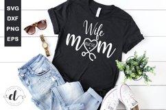 Wife Mom Nurse - Nurse SVG Cut Files Product Image 1