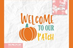 Welcome to our pumpkin patch SVG, Fall Vibes svg, Fall svg, Product Image 2