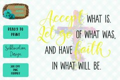 Accept, Let Go, and Have Faith Yellow Sublimation Design Product Image 1