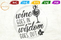 Wine Goes In Wisdom Goes Out Kitchen Quote Art Product Image 1
