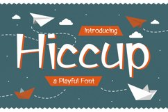 Hiccup - Adorable Playful Font Product Image 1