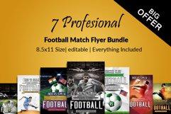 7 Football Match Flyers Bundle Product Image 1