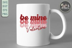 Valentine Be Mine Retro SVG - PNG, DXF, EPS, SVG, Cut File Product Image 5