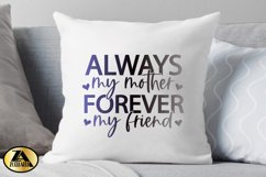 Mom SVG Mothers Day SVG Mom Life SVG Always My Mother Quote Product Image 3