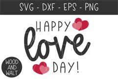 Happy Love Day SVG   Valentine's Day Cut File Product Image 3