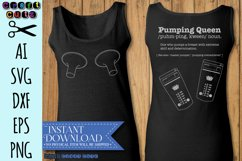 Pumping Queen SVG, Funny Breastfeeding SVG, Digital Download Product Image 1