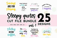 Funny Sleepy Quote SVG Bundle Volume 1 - Colorful Version Product Image 1