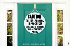 Funny Online Learning Learning Front Door Sign Wine or Teach Product Image 3