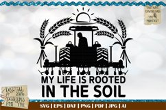 My life is rooted in the soil W | Farming | Tractor | Farmer Product Image 1