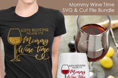 Mommy Wine Time - Wine SVG and Cut Files for Crafters Product Image 3