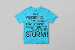 They whispered to her you can't withstand the storm. svg Product Image 3