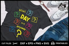 What Day Is It Anyway? DXF EPS PNG SVG Product Image 3