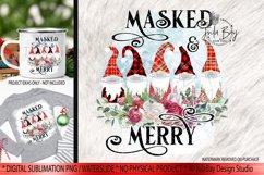Pandemic Christmas Gnomes Sublimation Bundle Masked & Merry Product Image 5