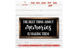 The Best Thing About Memories is Making Them svg cut file, Product Image 3