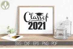Class of 2021 SVG, Graduation Svg, Senior 2021 Svg Product Image 1