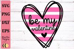 Valentine's Day svg, Be My Valentine SVG, Love Heart SVG Product Image 1
