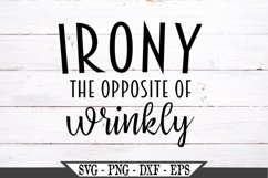 Irony The Opposite of Wrinkly SVG Product Image 2