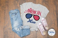 All American Mom - 4th of July svg - Memorial Day svg Product Image 2