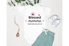 Mother Day Saying SVG. Blessed Momma SVG. Mom SVG Product Image 2