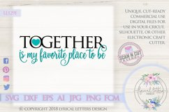 Together is My Favorite Place To Be Wedding SVG DXF LL129F Product Image 1