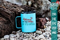 Blood Of My Enemies Funny Coffee SVG Product Image 1