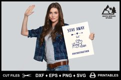 Stay Away But Stay Close Pandemic DXF EPS PNG SVG Product Image 3