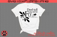 Don't Tell Me Not To Fly | Motivational Lyric SVG Cut File Product Image 1