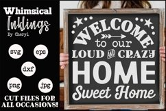 Loud And Crazy-Home Sweet Home SVG Product Image 1
